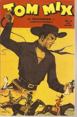 Tom Mix Nr. 21 Jg. 53 Hethke
