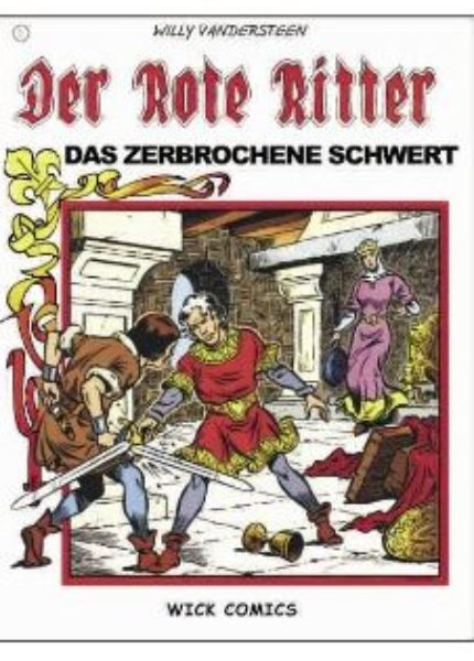 Der Rote Ritter (Wick Comics)  Softcover – <br>div. Nummern (1-24, 40-51, Silver Ed. 2, 4-11)
